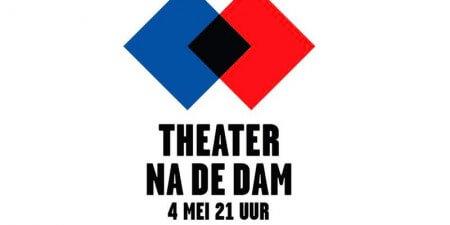 Theater na de dam: 7 voorstellingen uitgelicht