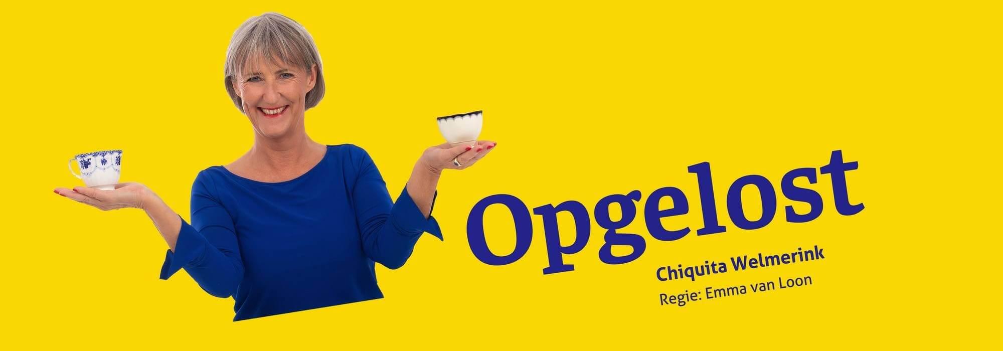 Chiquita Welmerink: Opgelost!
