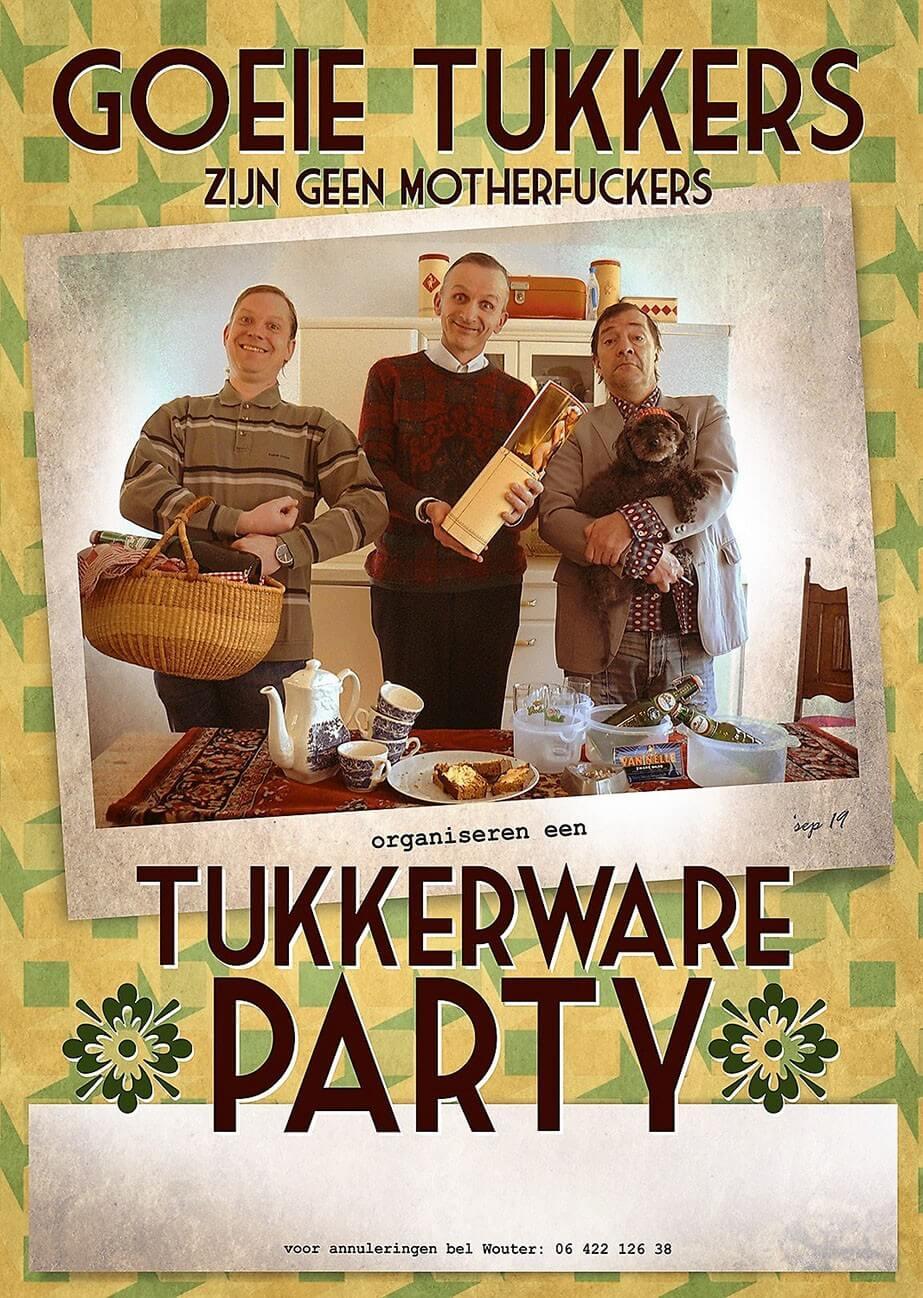 Goeie Tukkers Tukkerware Party - Andre Manuel Ernest Beuving en Thijs Kemperink