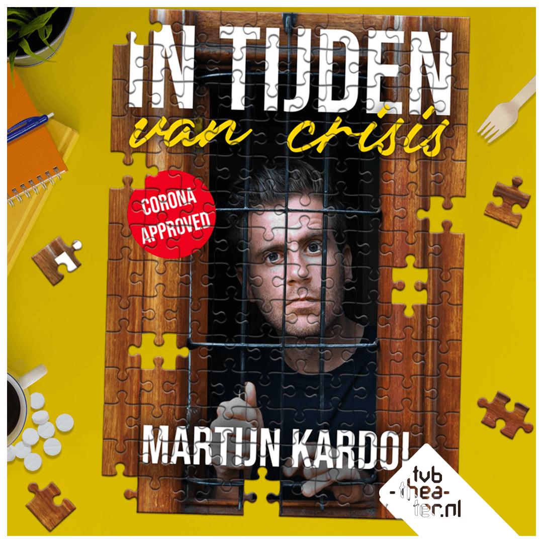 Martijn Kardol - In Tijden van Crisis