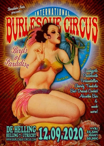 The International Burlesque Circus - Birds of Paradise Edition