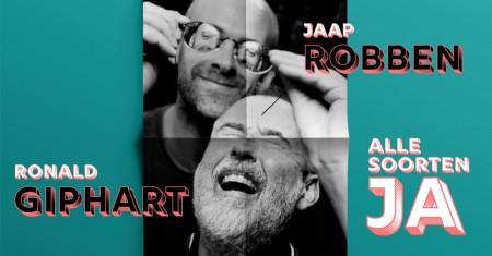 Ronald Giphart en Jaap Robben in het theater met 'Alle soorten, JA'